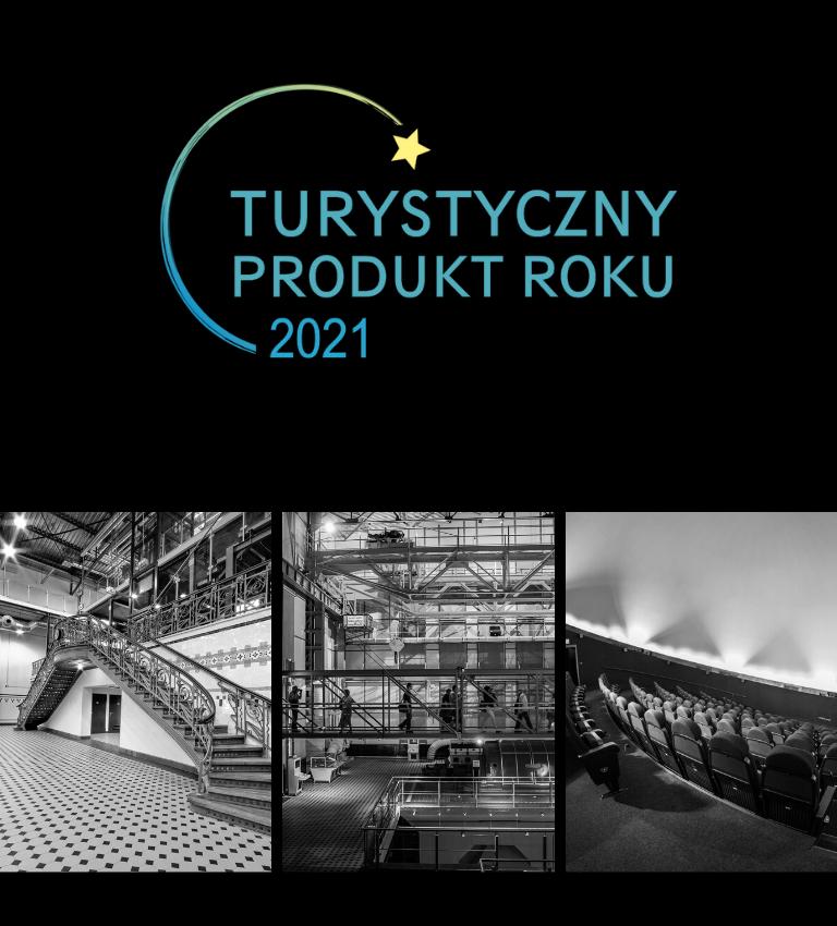 Centrum Nauki i Techniki EC1 i Planetarium nagrodzone Najlepszym Produktem Turystycznym Roku 2021